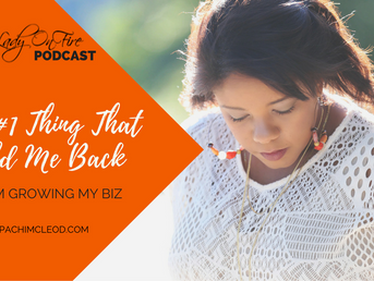 [Podcast] The #1 Thing That Held Me Back From Expanding and Growing My Business