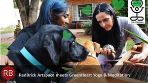 RedBrick Artspace meets GreenHeart Yoga & Meditation