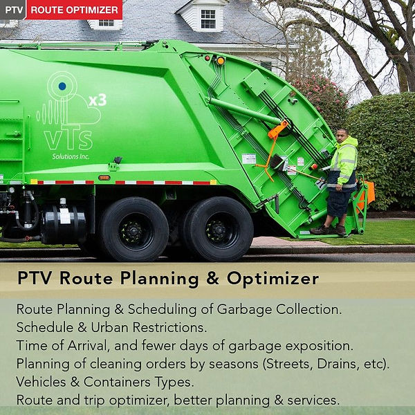Planning of Garbage Collection, Planning Routes for Garbage Collection, Planning of Routes for Urban Maintenance, Planning Route for Urban Preventive Maintenance, Planning Route for  Street Cleaning during Rains season,  Street Cleaning Service Optimization, Aqueducts Cleaning Optimization, Route Planning,  Cost Planning of Services, ERP Integration, Geocoding, Map, Fleet Tracking Transportation, Route, Planning, Fleet Tracking, Route Execution Monitoring, Delivery Order Planning, Recollection Order Planning, Oder Type Combination.
