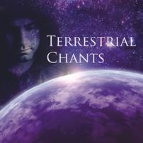Terrestrial Chants