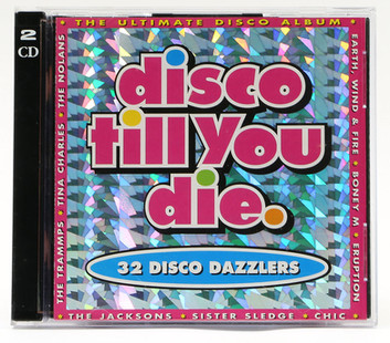Disco Till You Die