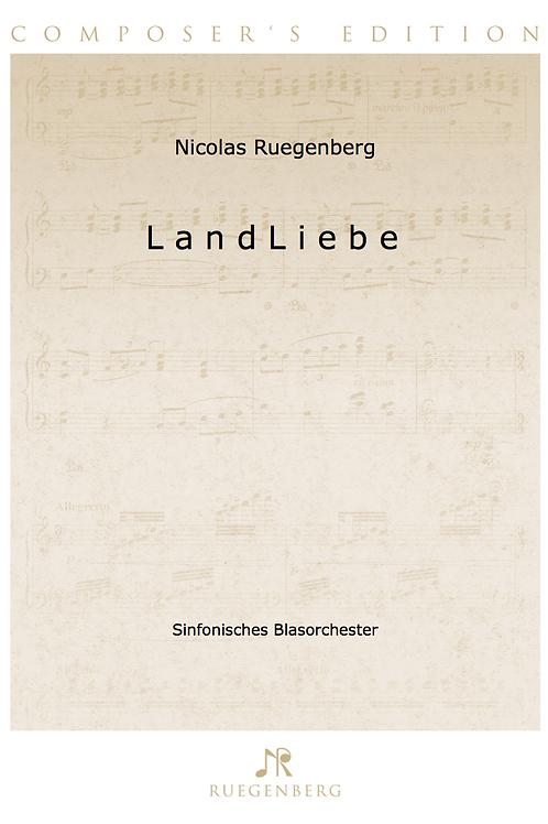 LANDLIEBE (Sinfonisches Blasorchester)