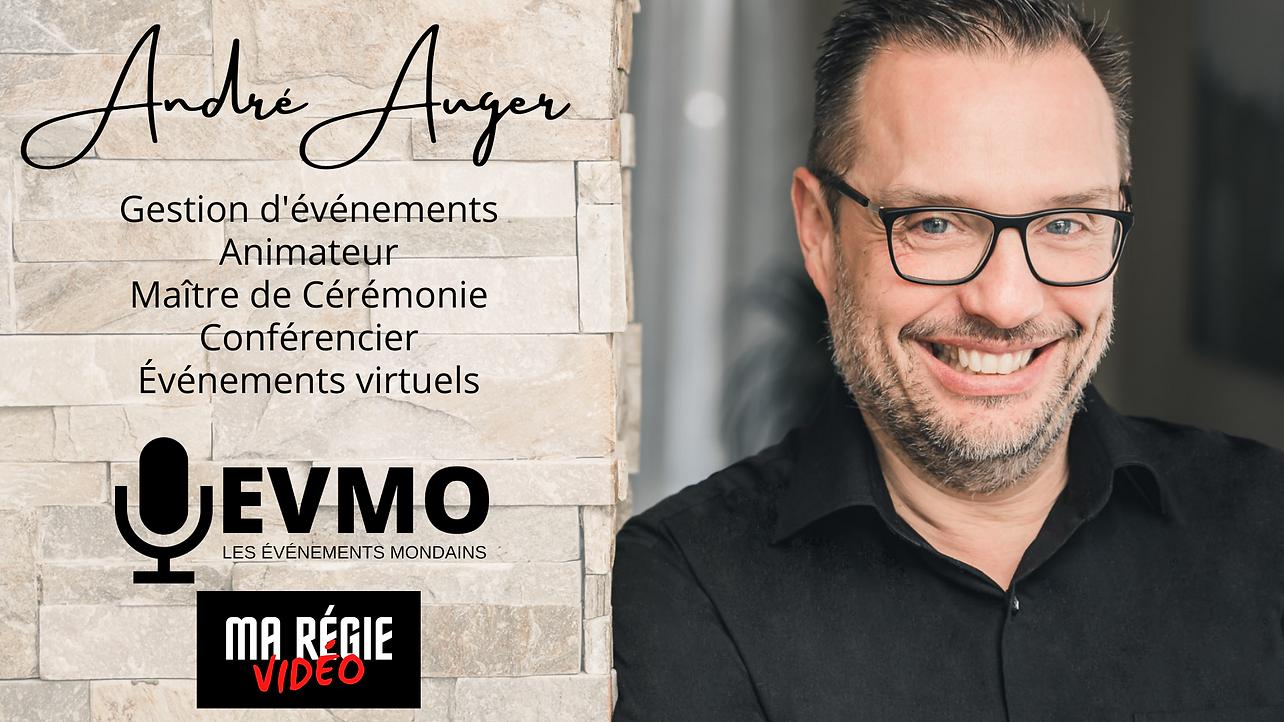 André Auger- EVMO Événements virtuels