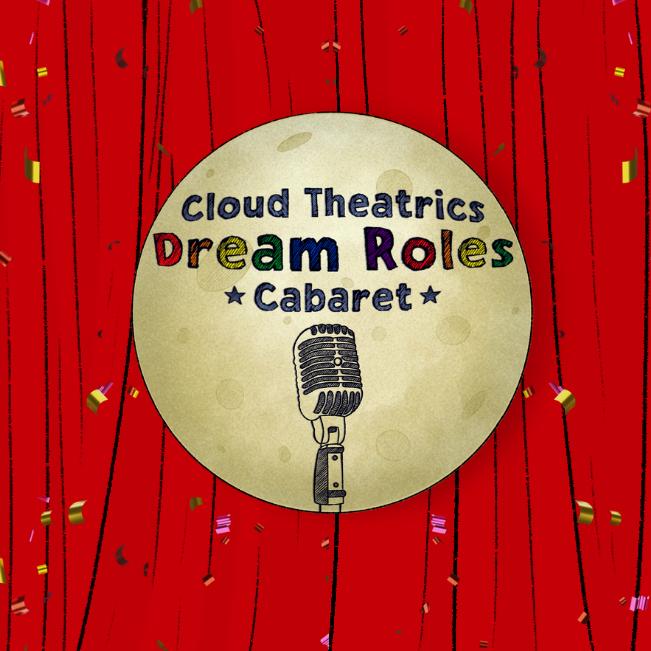 Dream Roles Cabaret (July 31)