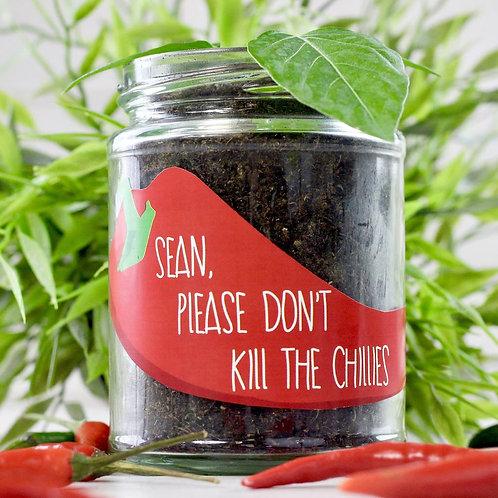 Personalised 'Don't Kill Me' Chilli Jar Grow Kit