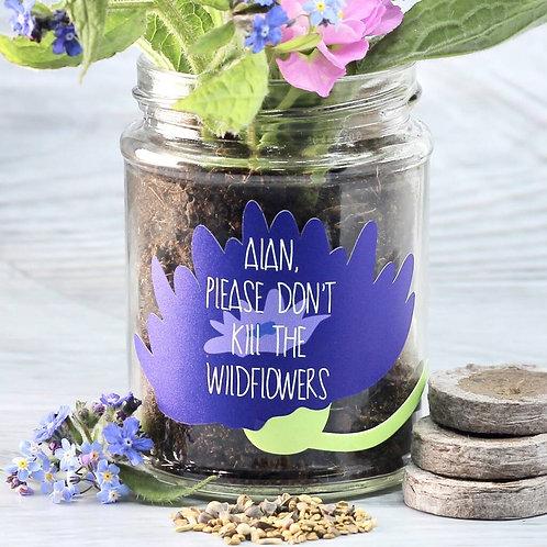 Personalised 'Don't Kill Me' Wildflower Jar Grow Kit