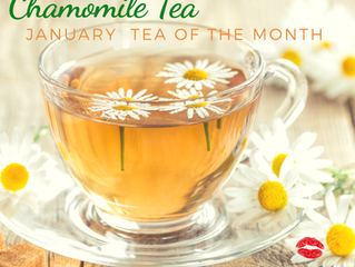 Chamomile January Tea of the Month