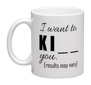 Coffee Mug Kiss You 11oz.