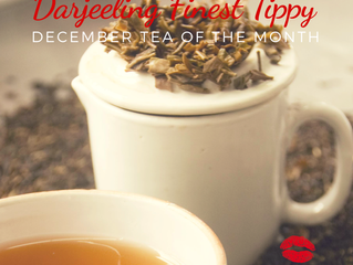 Darjeeling Finest Tippy December Tea of the Month
