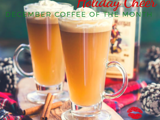 Holiday Cheer is December's Coffee Flavor of the Month