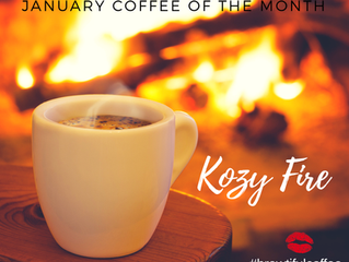 Kozy Fire is January's Coffee Flavor of the Month
