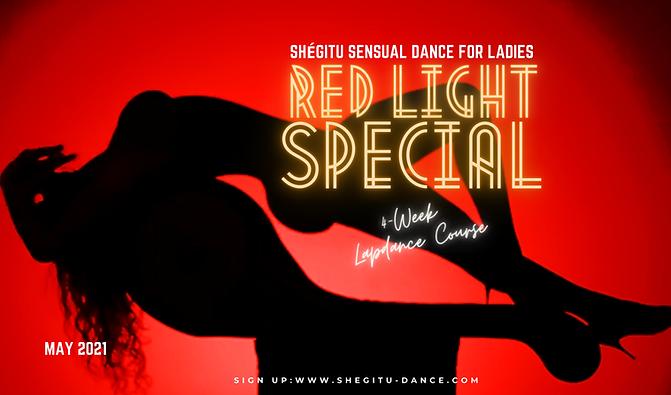 RED LIGHT SPECIAL Dance Class