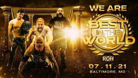 ROH Wrestling le da la bienvenida a la fanaticada con el evento Best In The World