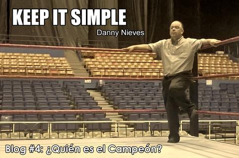 KEEP IT SIMPLE con Danny Nieves - ¿Quién es el Campeón?
