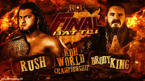 ROH: El Toro Blanco RUSH a defender el Campeonato Mundial ante Brody King en FINAL BATTLE (VIDEO)
