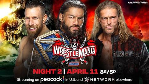 TRIPLE AMENAZA EN WRESTLEMANIA: Edge vs. Roman Reigns vs. Daniel Bryan por el Campeonato Universal