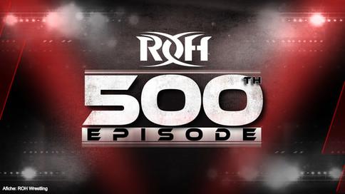 ROH presenta ESTA NOCHE el episodio especial #500