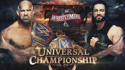 OFICIAL: Goldberg a defender el Campeonato Universal de WWE ante Roman Reigns en WrestleMania 36