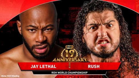 ROH Wrestling: RUSH a defender Campeonato Mundial ante Jay Lethal en el Aniversario 19 de la empresa