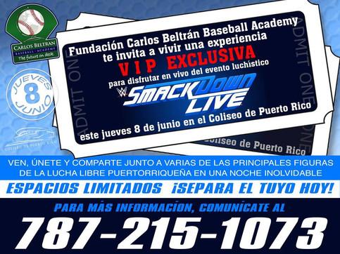 Experiencia VIP en WWE LIVE Puerto Rico con la Carlos Beltrán Baseball Academy