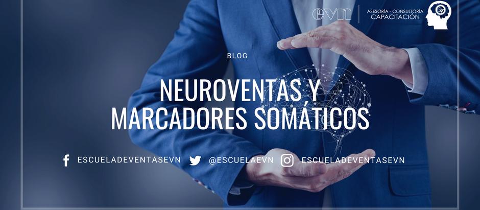 Neuroventas y marcadores somáticos