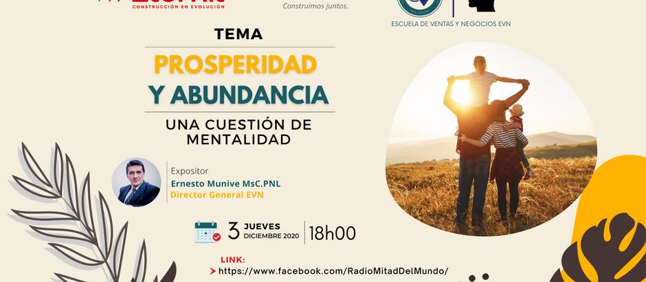 Entrevista a Ernesto Munive: Prosperidad y Abundancia, una cuestión de mentalidad
