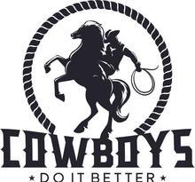 Cowboys do it better.jpg