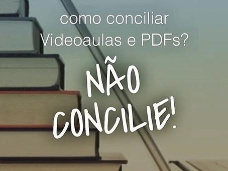 COMO CONCILIAR VÍDEOS E PDFS?