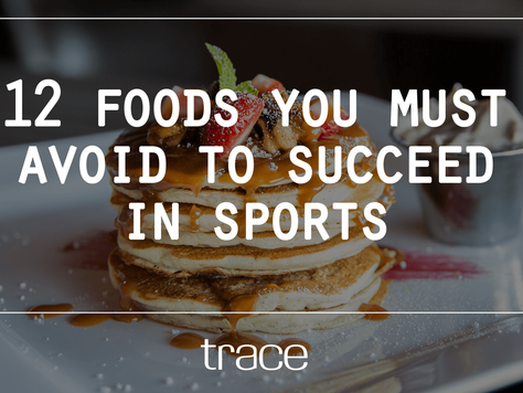 12 Foods You Must Avoid To Succeed In Sports