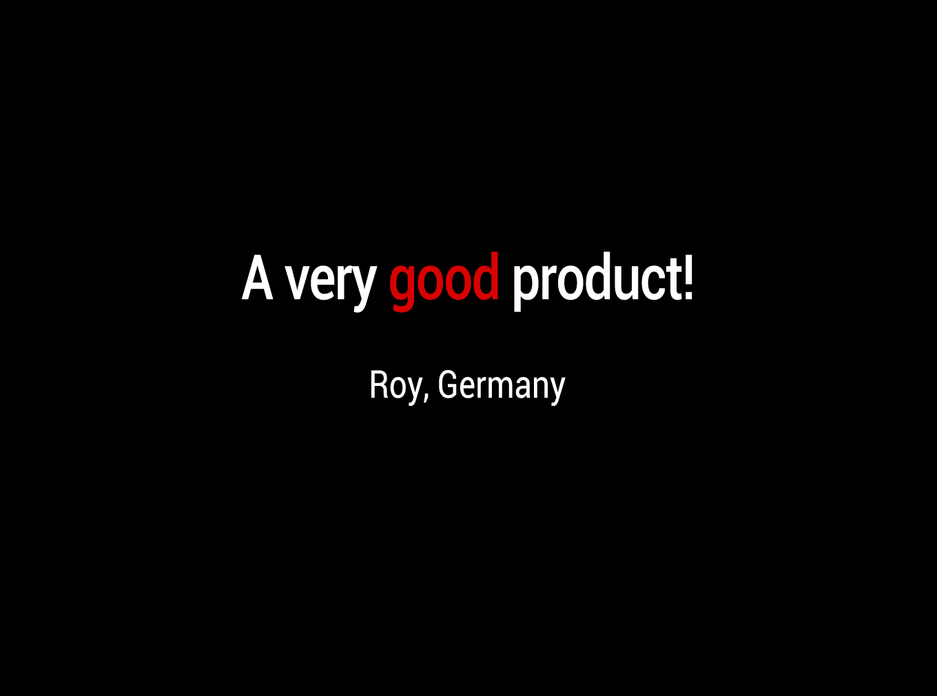 A very good product