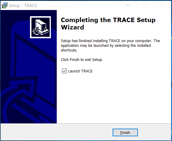 TRACE Installation Finished!