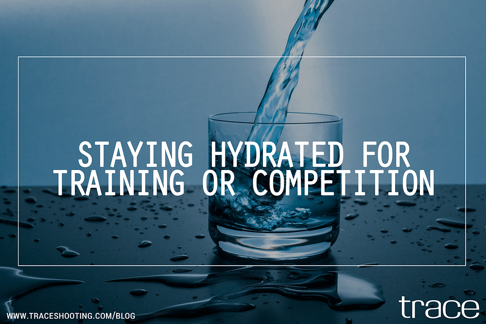 TRACE Blog | Staying Hydrated For Training Or Competition