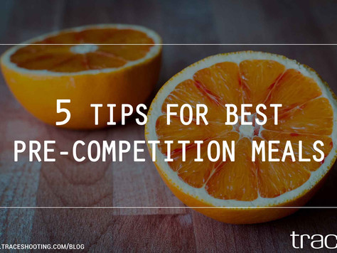 5 Tips For Best Pre-competition Meals