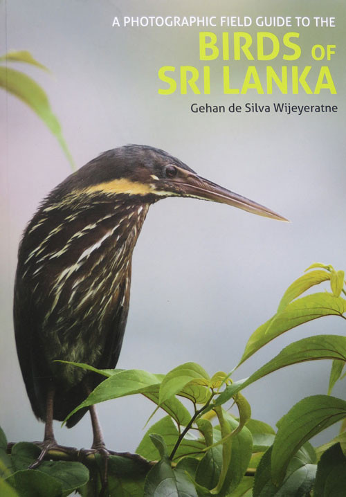 "Gehan de Silva Wijeyaratne's book, ""A Photographic Field Guide to the Birds of Sri Lanka"""