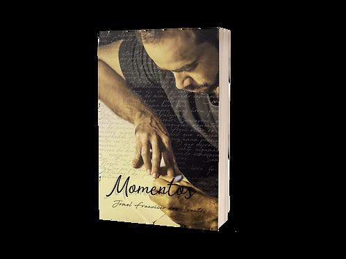 Momentos - Jomel Francisco dos Santos