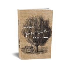 Frutos da Poesia - II Antologia Poética