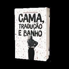 Cama, tradução e banho
