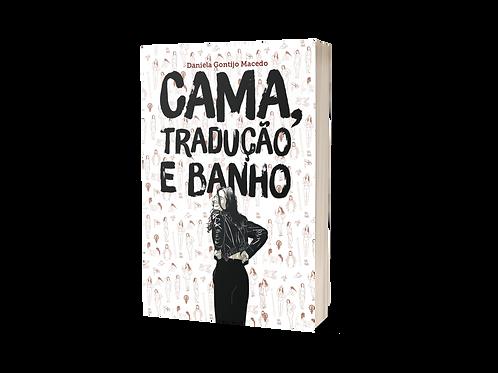 Cama, tradução e banho - Daniela Gontijo Macedo