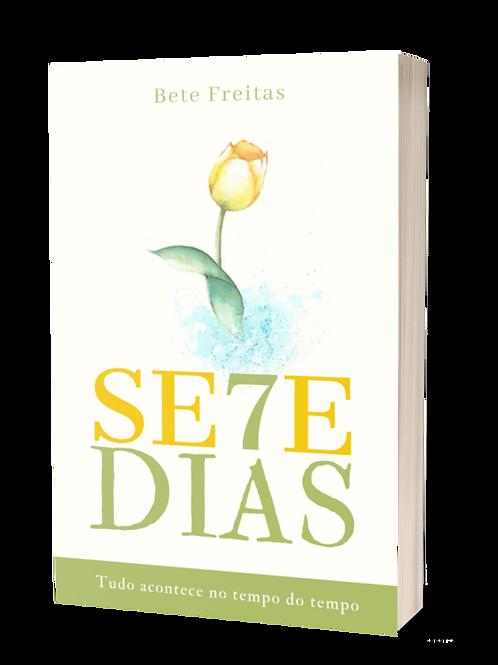 SE7E DIAS - Bete Freitas