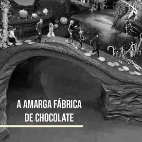 A amarga fábrica de chocolate