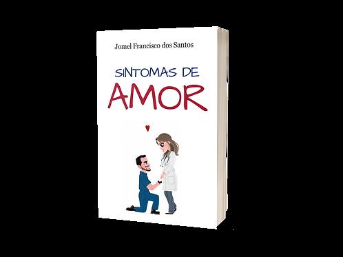 Sintomas de Amor - Jomel Francisco dos Santos