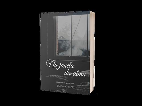 Na Janela da Alma - Silvia Aguilar