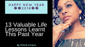 13 VALUABLE LIFE LESSONS LEARNT THIS PAST YEAR