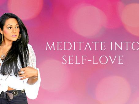 Meditate Into Self-Love