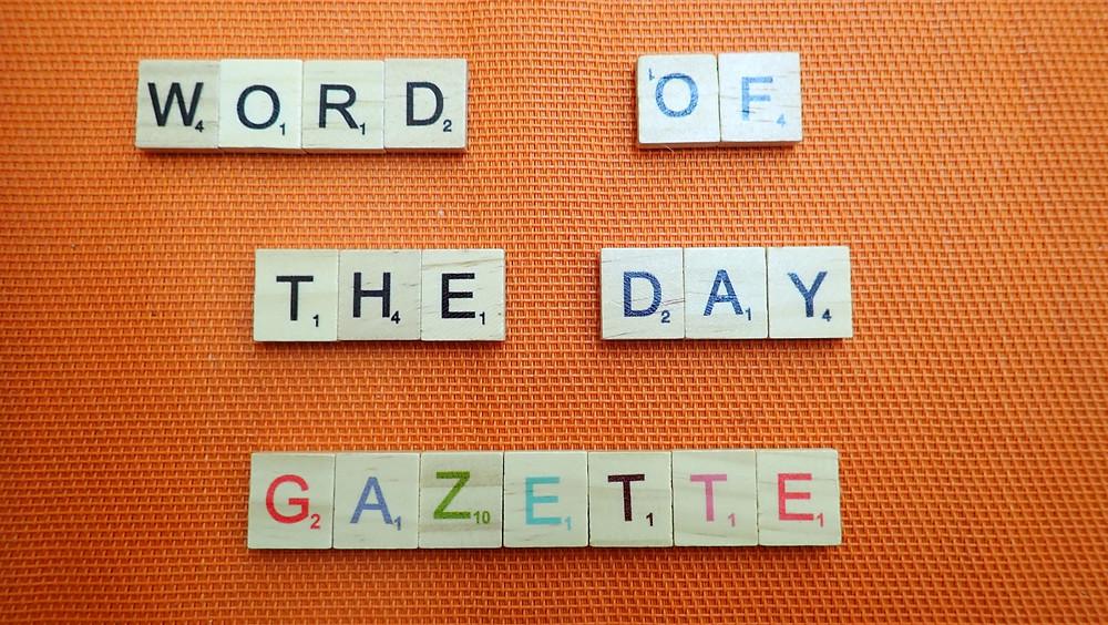 How to pronounce gazette