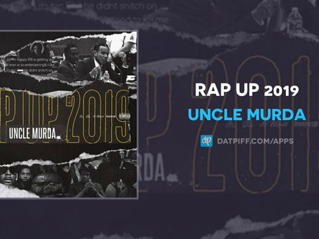 "Listen: Uncle Murda ""Rap Up 2019"""