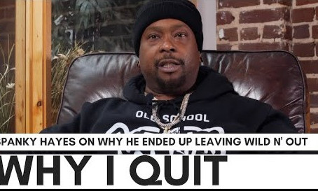 Spanky Hayes On Why He Quit 'Wild N' Out': I Went From $27K Per Episode To $1K Per Episode