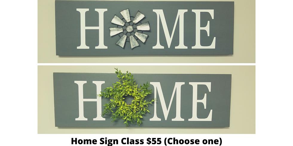 Home Sign Class Feb. 4th  $55