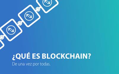 Aprende al fin de que va esto de Blockchain