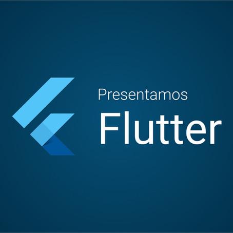 Presentamos Flutter, bienvenido al mundo de las apps.